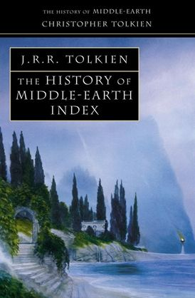 Index (The History of Middle-earth, Book 13)