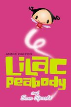 Lilac Peabody and Sam Sparks Paperback  by Annie Dalton