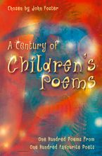 A Century of Children's Poems Paperback  by John Foster