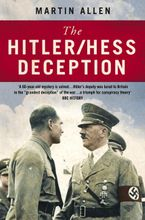 The Hitler–Hess Deception Paperback  by Martin Allen