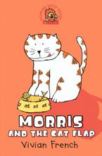 Morris and the Cat Flap Paperback NED by Vivian French