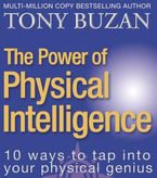 the-power-of-physical-intelligence-10-ways-to-tap-into-your-physical-genius