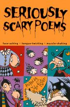 Seriously Scary Poems Paperback  by John Foster