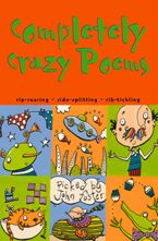 Completely Crazy Poems Paperback  by John Foster