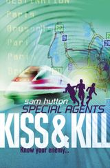 Kiss and Kill (Special Agents, Book 4)