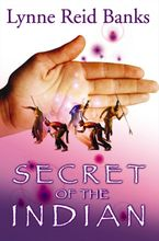 Secret of the Indian Paperback NED by Lynne Reid Banks