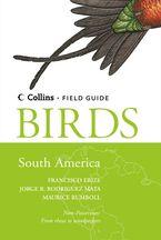 Birds of South America: Non-Passerines (Collins Field Guide)