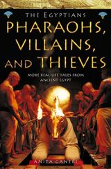 Pharaohs, Villains and Thieves (Ancient Egyptians, Book 3)