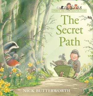 The Secret Path (Tales From Percy's Park) book image