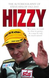 Hizzy: The Autobiography of Steve Hislop