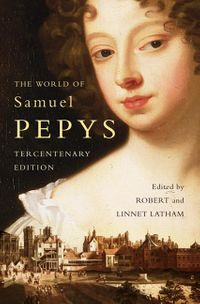 the-world-of-samuel-pepys-a-pepys-anthology