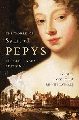 The World of Samuel Pepys: A Pepys Anthology