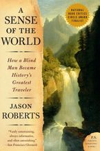 A Sense of the World Paperback  by Jason Roberts