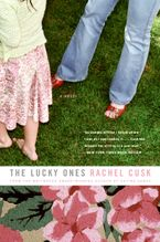 The Lucky Ones Paperback  by Rachel Cusk