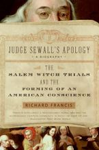 Judge Sewall's Apology Paperback  by Richard Francis