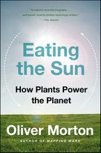 Eating the Sun Paperback  by Oliver Morton