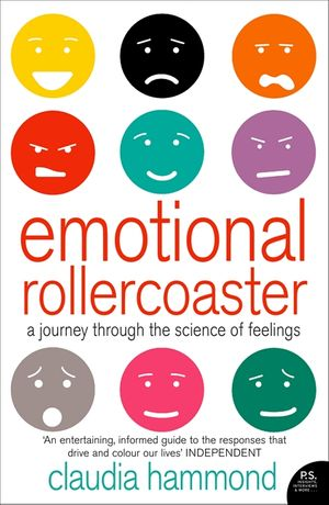 Emotional Rollercoaster: A Journey Through the Science of Feelings book image