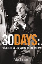 30-days-a-month-at-the-heart-of-blairs-war
