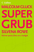 supergrub-dinner-party-bliss-on-a-budget