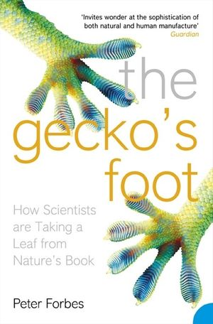 The Gecko's Foot: How Scientists are Taking a Leaf from Nature's Book book image