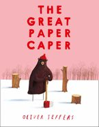 The Great Paper Caper Paperback  by Oliver Jeffers