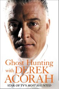 ghost-hunting-with-derek-acorah