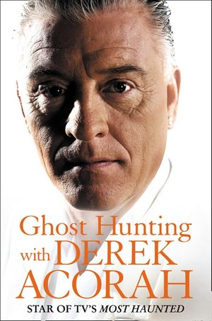 Ghost Hunting with Derek Acorah book image