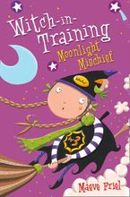Moonlight Mischief (Witch-in-Training, Book 7) Paperback  by Maeve Friel