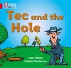 Tec and the Hole: Band 02A/Red A (Collins Big Cat)