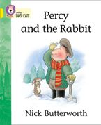 Percy and the Rabbit: Band 03/Yellow (Collins Big Cat) Paperback  by Nick Butterworth