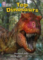 Top Dinosaurs: Band 04/Blue (Collins Big Cat)