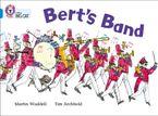 Bert's Band: Band 04/Blue (Collins Big Cat)