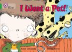 I Want a Pet!: Band 05/Green (Collins Big Cat) Paperback  by Kaye Umansky