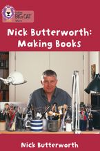 Making Books with Nick Butterworth: Band 05/Green (Collins Big Cat) Paperback  by Nick Butterworth