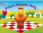 Arthur's Fantastic Party: Band 06/Orange (Collins Big Cat)