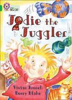 Jodie the Juggler: Band 05/Green (Collins Big Cat) Paperback  by Vivian French