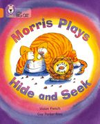 Morris Plays Hide and Seek: Band 06/Orange (Collins Big Cat) Paperback  by Vivian French