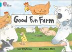 Good Fun Farm: Band 07/Turquoise (Collins Big Cat)