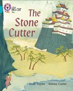 The Stone Cutter: Band 07/Turquoise (Collins Big Cat) Paperback  by Sean Taylor