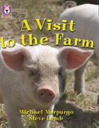 A Visit to the Farm: Band 07/Turquoise (Collins Big Cat) Paperback  by Michael Morpurgo