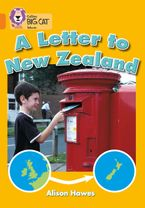 A Letter to New Zealand: Band 06/Orange (Collins Big Cat) Paperback  by Alison Hawes