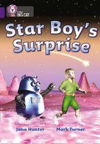 Star Boy's Surprise: Band 08/Purple (Collins Big Cat) Paperback  by Jana Hunter