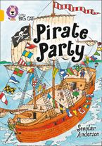 Pirate Party: Band 09/Gold (Collins Big Cat) Paperback  by Scoular Anderson