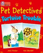 Pet Detectives: Tortoise Trouble: Band 08/Purple (Collins Big Cat)