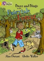 Buzz and Bingo in the Fairytale Forest: Band 09/Gold (Collins Big Cat)