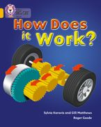 How Does It Work: Band 09/Gold (Collins Big Cat) Paperback  by Gill Matthews