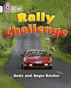 Rally Challenge: Band 10/White (Collins Big Cat) Paperback  by Andy Belcher