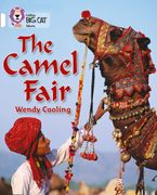 The Camel Fair: Band 10/White (Collins Big Cat) Paperback  by Wendy Cooling