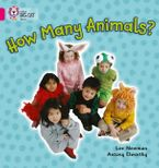 How Many Animals?: Band 01A/Pink A (Collins Big Cat) Paperback  by Lee Newman