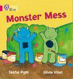 Monster Mess: Band 01B/Pink B (Collins Big Cat)